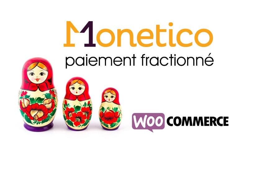 Monetico paiement fractionné WooCommerce
