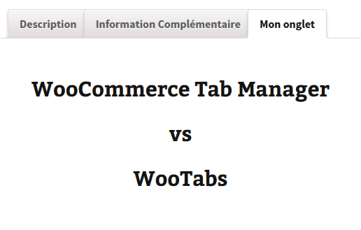 WooCommerce Tab Manager vs Wootabs